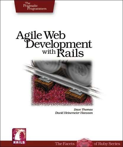 Agile Web Development with Rails by Dave Thomas