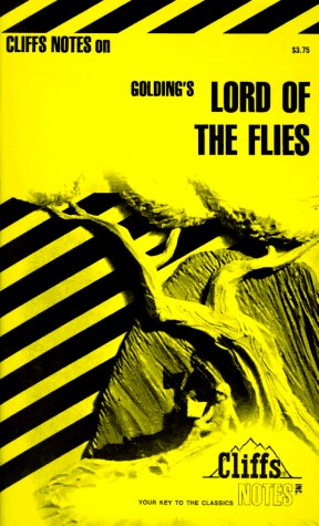 Cliffs Notes on Golding's Lord of the Flies by Denis M. Calandra