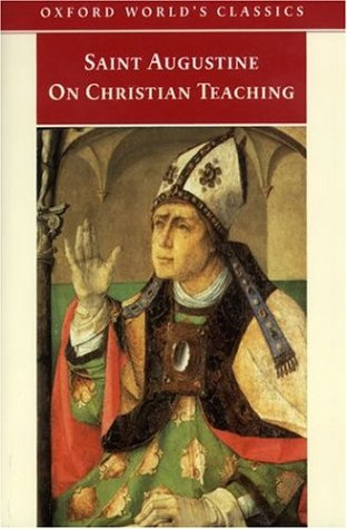 On Christian Teaching by Augustine of Hippo