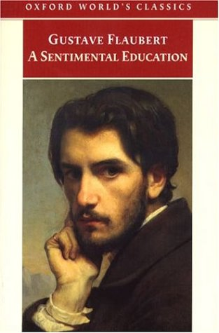 A Sentimental Education by Gustave Flaubert
