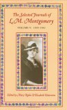 The Selected Journals Of L.M. Montgomery, Vol. 5: 1935-1942