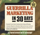 Guerilla Marketing in 30 Days