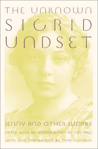 The Unknown Sigrid Undset: Jenny and Other Works