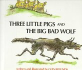 Three Little Pigs and the Big Bad Wolf
