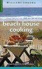 Beach House Cooking: Good Food for the Great Outdoors