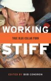 Working Stiff: True Blue-Collar Porn
