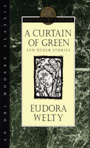A Curtain of Green and Other Stories by Eudora Welty - Reviews, Discussion,  Bookclubs, Lists