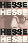 Hermann Hesse, Pilgrim of Crisis: A Biography