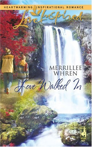 Love Walked in by Merrillee Whren
