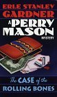The Case of the Rolling Bones (A Perry Mason Mystery)