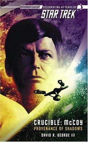McCoy: The Provenance Of Shadows (Star Trek: Crucible, #1)