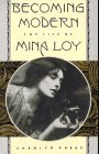 Becoming Modern: The Life of Mina Loy