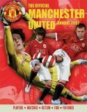 The Official Manchester United Annual 2007: Players*Matches*Action*Fun*Fixtures