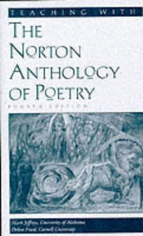 Teaching with the Norton Anthology of Poetry: A Guide for Instructors