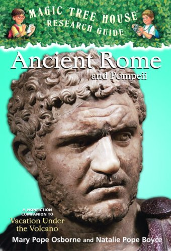 Ancient Rome and Pompeii by Mary Pope Osborne