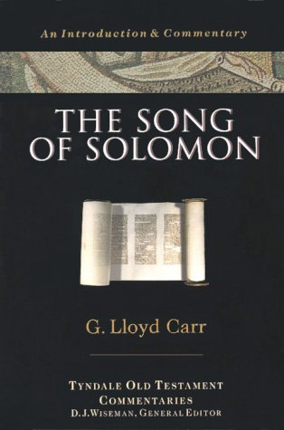 The Song of Solomon: An Introduction and Commentary