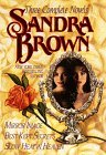 Sandra Brown: Three Complete Novels (Best Kept Secrets, Mirror Image, and Slow Heat in Heaven)