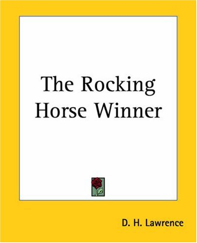 the rocking horse winner essay the rocking horse winner essay