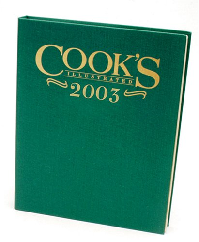 Cook's Illustrated 2003 by Cook's Illustrated Magazine