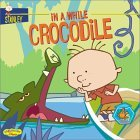 In a While Crocodile (Stanley, #3)
