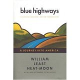 Blue Highways : A Journey in to America