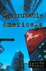 The Inscrutable Americans