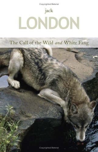 The Call of the Wild/White Fang by Jack London
