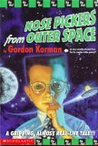 Nose Pickers from Outer Space (Nose Pickers from Outer Space, #1)