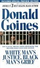 White Man's Justice, Black Man's Grief by Donald Goines
