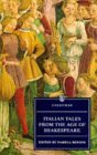 Italian Tales from the Age of Shakespeare