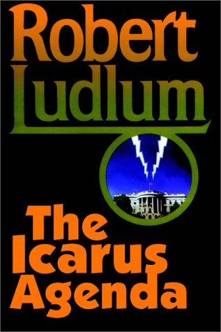 The Icarus Agenda. Part 1 of 2 by Robert Ludlum