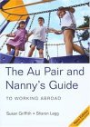 The Au Pair & Nanny's Guide to Working Abroad, 5th
