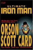 Ultimate Iron Man, Volume 1 by Orson Scott Card