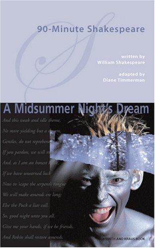 90-minute Shakespeare: A Midsummer Night's Dream (Young Actors Series)