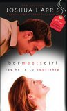 Boy Meets Girl by Joshua Harris