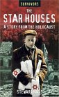 The Star Houses: A Story from the Holocaust