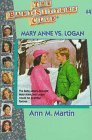 Mary Anne vs. Logan (The Baby-Sitters Club, #41)