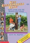 Mary Anne and the Search for Tigger (The Baby-Sitters Club, #25)