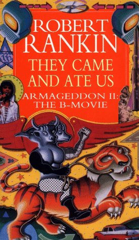 They Came and Ate Us: Armageddon II: The B-Movie
