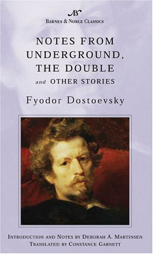Notes from Underground, The Double and Other Stories by Fyodor Dostoyevsky