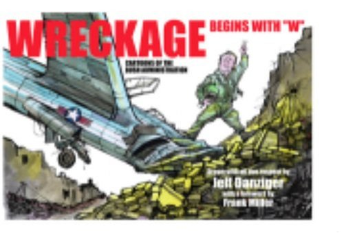 """Wreckage Begins with """"W"""" by Jeff Danziger"""