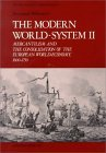 The Modern World-System II: Mercantilism and the Consolidation of the European World-Economy, 1600-1750 (Studies in Social Discontinuity)