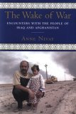 The Wake of War: Encounters in Iraq and Afghanistan