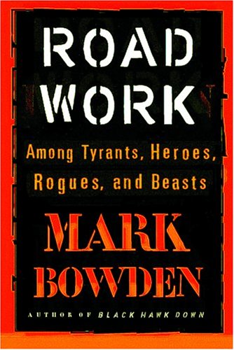 Road Work by Mark Bowden