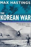 The Korean War by Max Hastings