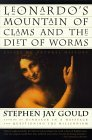 Leonardo's Mountain of Clams and the Diet of Worms by Stephen Jay Gould