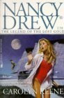 The Legend of the Lost Gold (Nancy Drew, #138)