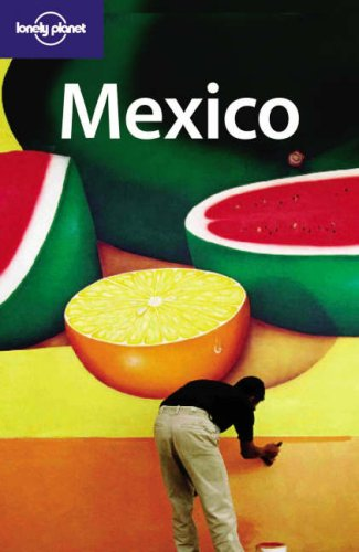 Mexico by Lonely Planet