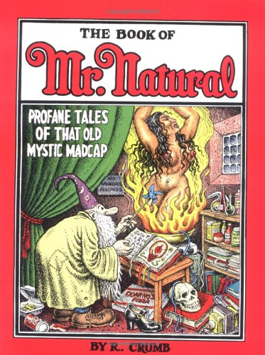 The Book of Mr. Natural by Robert Crumb