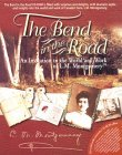 The Bend In The Road: An Invitation To The World And Work Of L.M. Montgomery